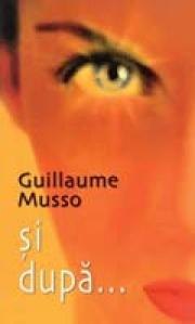 si dupa... - Guillaume Musso